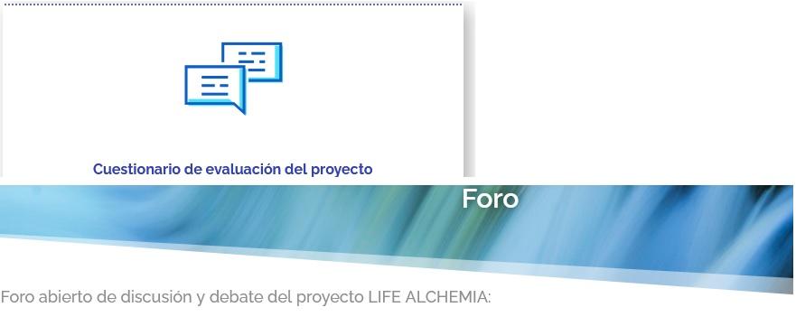 Foro & Cuestionario online: Nuevas secciones de la web-LIFE ALCHEMIA